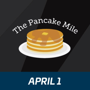 The Pancake Mile